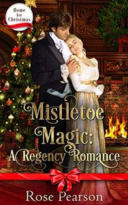Mistletoe Magic: A Regency Romance