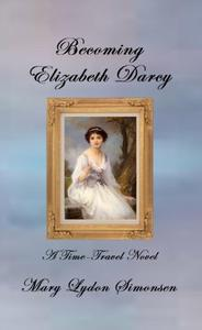 Becoming Elizabeth Darcy