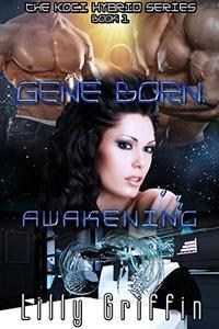 Gene Born: Awakening