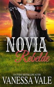 La Novia Rebelde (La serie de Bridgewater nº 9)