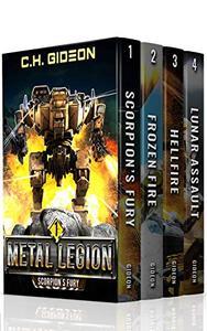 Metal Legion Boxed Set 1, Mechanized Warfare on A Galactic Scale: Scorpion's Fury, Frozen Fire, Hellfire, Lunar Assault