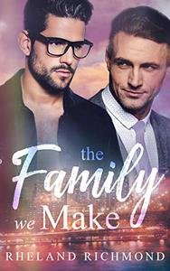 The Family We Make: A Stories Of Us Valentine