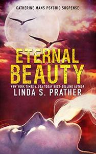 Eternal Beauty: A Gripping Serial Killer Thriller