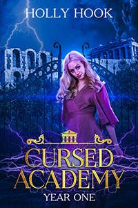 Cursed Academy (Year One)[A Supernatural Academy Romance]