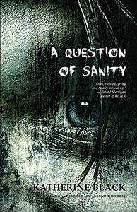 A Question of Sanity