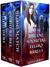 The Divine Vampire Heirs Box Set: Books 1-3