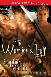 The Warrior's Light [Before the Great War 3]