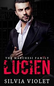 Lucien: A Dark Mafia Romance