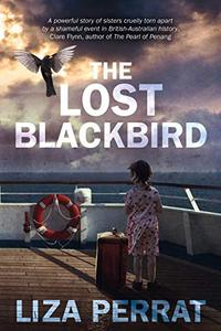 The Lost Blackbird: Based on Real Events