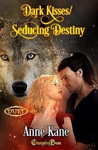 Seducing Destiny/Dark Kisses Duet