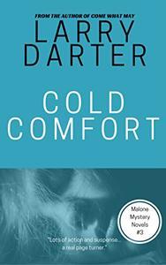Cold Comfort: A Private Investigator Series of Crime and Suspense Thrillers