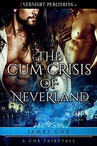 The Cum Crisis of Neverland