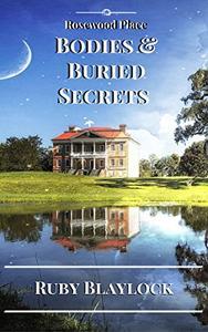 Bodies & Buried Secrets