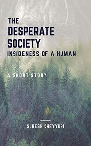 The Desperate Society: Insideness of a Human