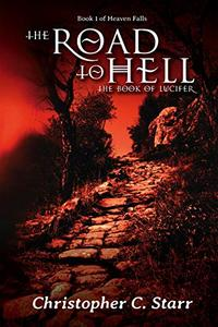 The Road to Hell: The Book of Lucifer