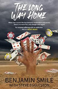 The Long Way Home: For anyone suffering with an addiction, this is a must read