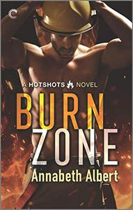 Burn Zone: A Gay Firefighter Romance