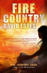Fire Country: A Scifi Dystopian Thriller