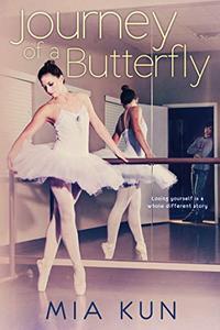 Journey of a Butterfly: YA Ballet Romance