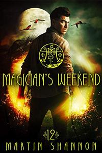 Magician's Weekend: A Weekend Florida Urban Fantasy Short Story