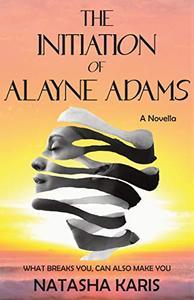 The Initiation of Alayne Adams