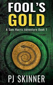 Fool's Gold: Classic Adventure Novel