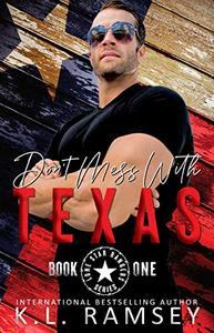 Don't Mess With Texas: Lone Star Rangers Book 1
