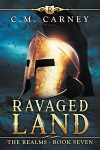 Ravaged Land: The Realms Book 7: