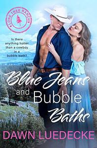 Blue Jeans and Bubble Baths