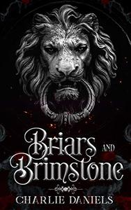 Briars and Brimstone: An Adult Modern Fairytale Retelling