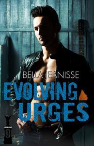Evolving Urges: Gasoline Book 3