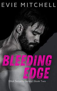 Bleeding Edge: Elliot Security