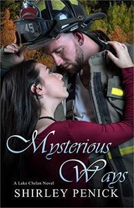 Mysterious Ways: A Firefighter Romance