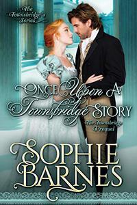 Once Upon a Townsbridge Story: The Townsbridge Prequel
