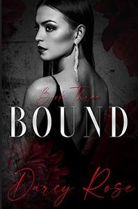 Bound: A Dark Romance
