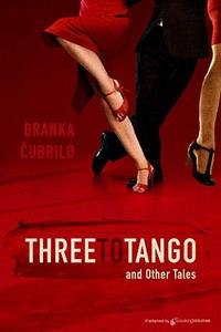 Three to Tango and Other Tales