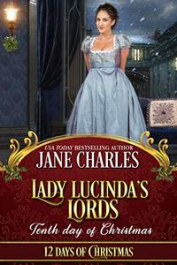 Lady Lucinda's Lords: Tenth Day of Christmas: (Observations of a Wallflower)
