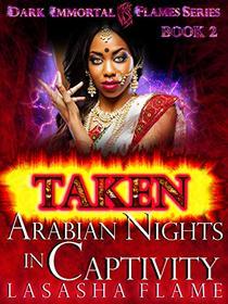 Taken: Nights In Arabian Captivity
