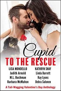 Cupid to the Rescue: A Tail-Wagging Valentine's Day Anthology