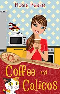 Coffee and Calicos: A Paranormal Cozy Mystery