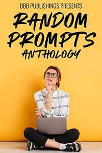 Random Prompts Anthology
