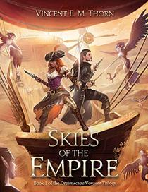 Skies of the Empire: Book 1 of the Dreamscape Voyager Trilogy