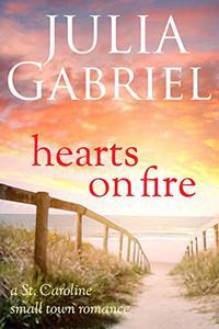 Hearts on Fire: A St. Caroline Small Town Romance