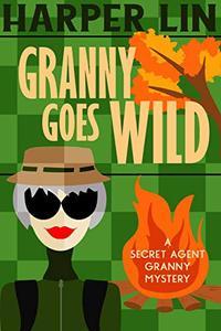 Granny Goes Wild