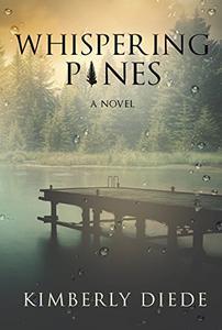 Whispering Pines: A Novel