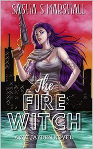 The Fire Witch: A Zvi Jayden Novel