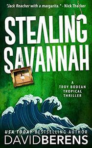 Stealing Savannah: A laugh until you die coastal crime thriller!