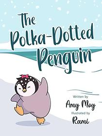 The Polka-Dotted Penguin: Celebrating Differences