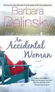 An Accidental Woman: A Novel