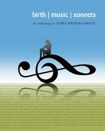 Birth, Music and Sonnets